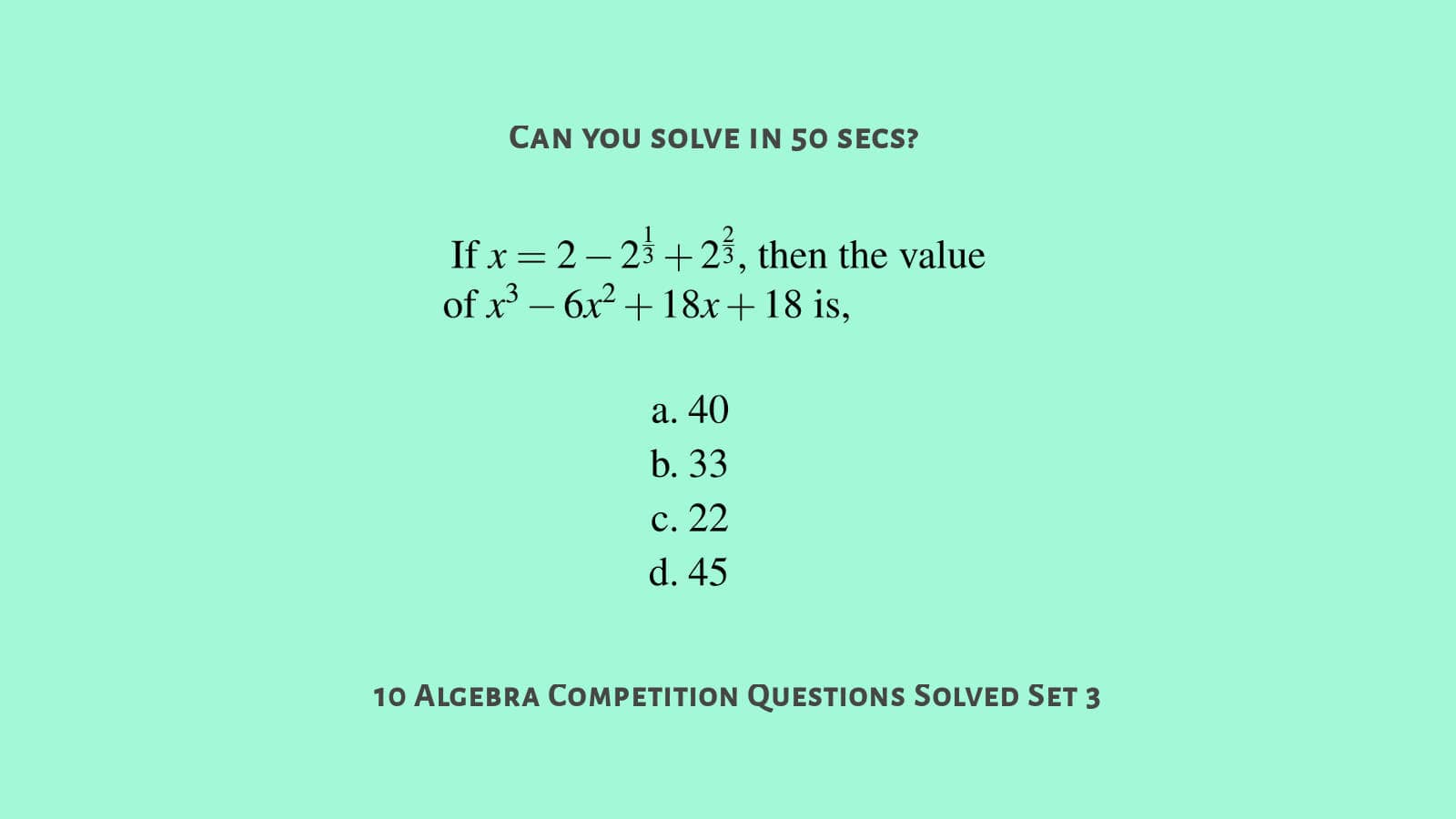 10 algebra questions with solutions set 3