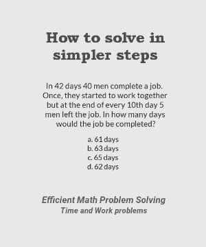 How to solve more Time and Work problems in simpler steps