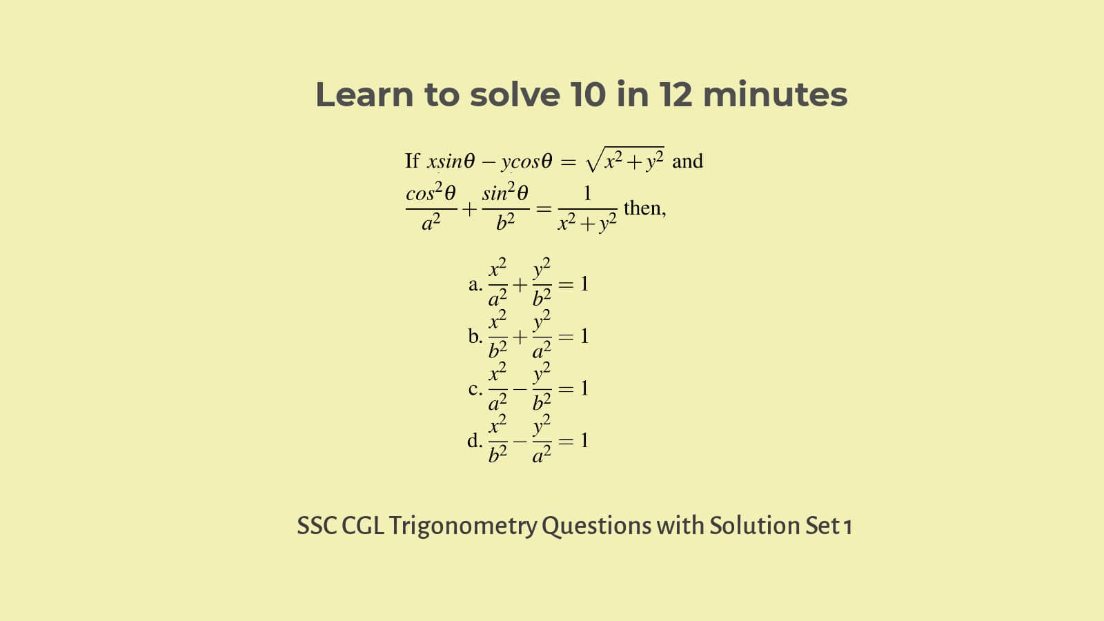 Learn to solve difficult trigonometry questions for SSC CGL  Set 1