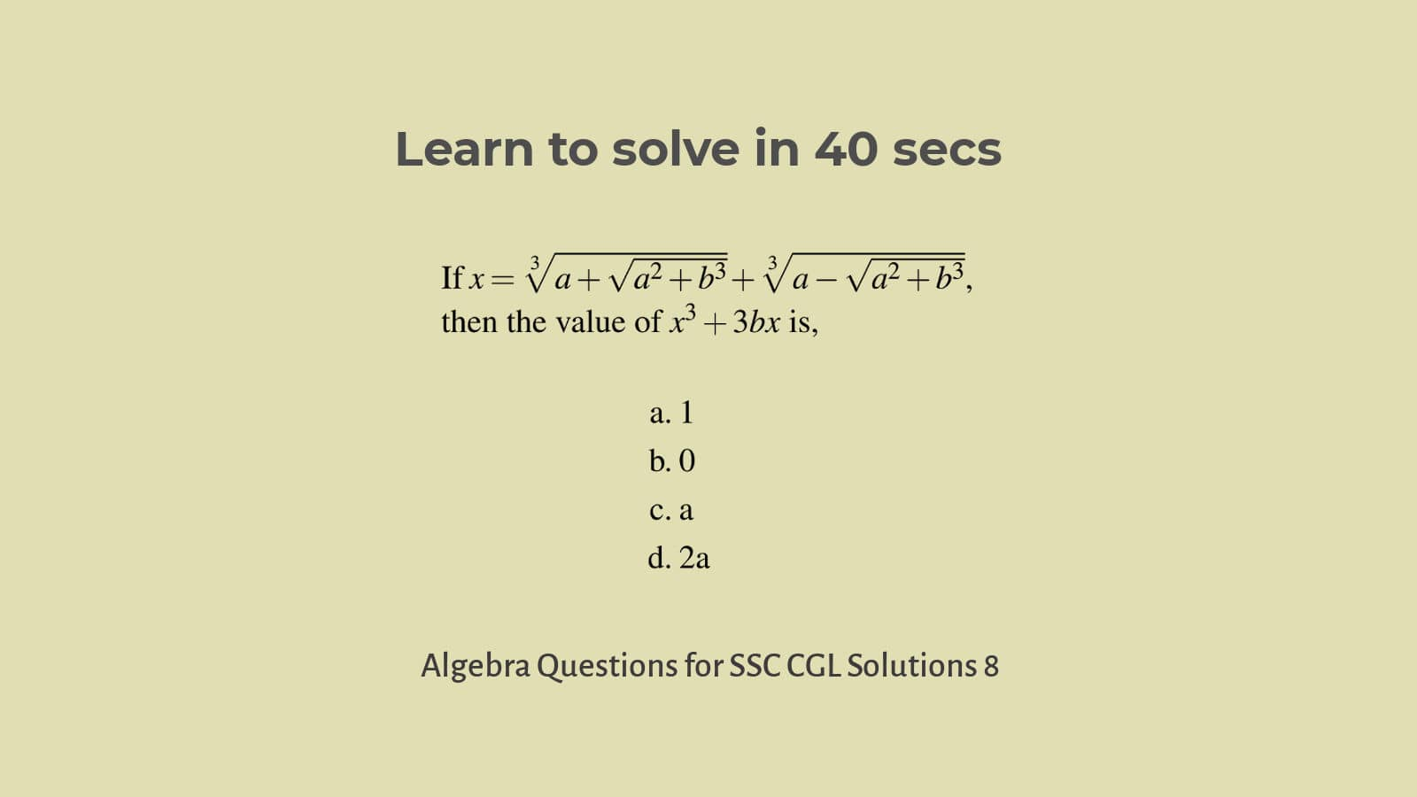 Solution to Algebra questions for SSC CGL Set 8