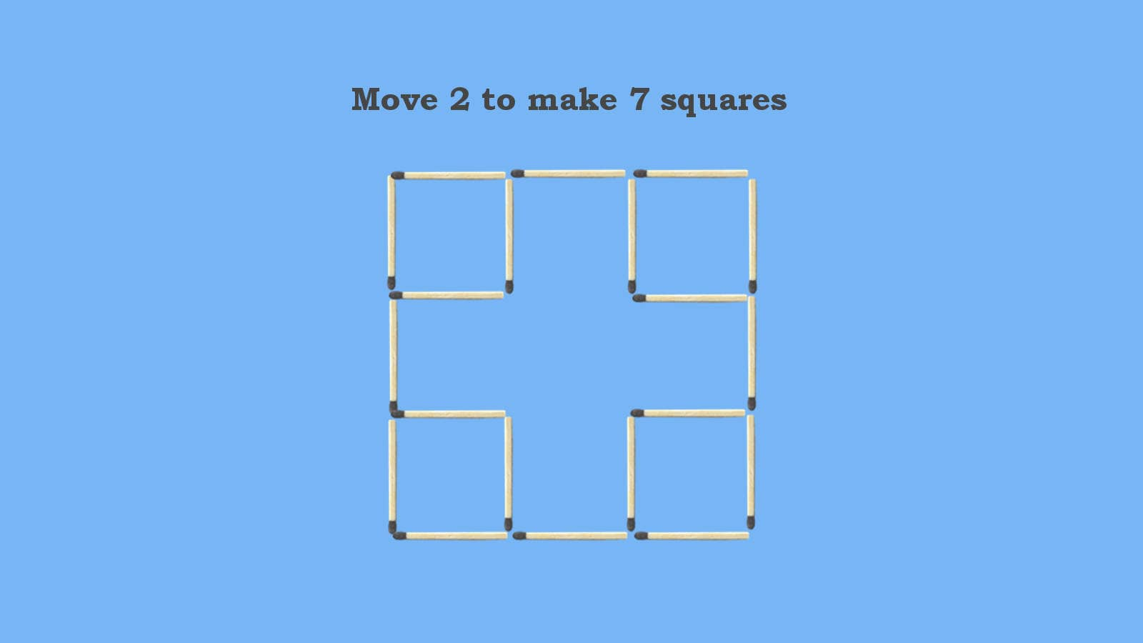 Move 2 Matches to Make 7 Squares Matchstick puzzle